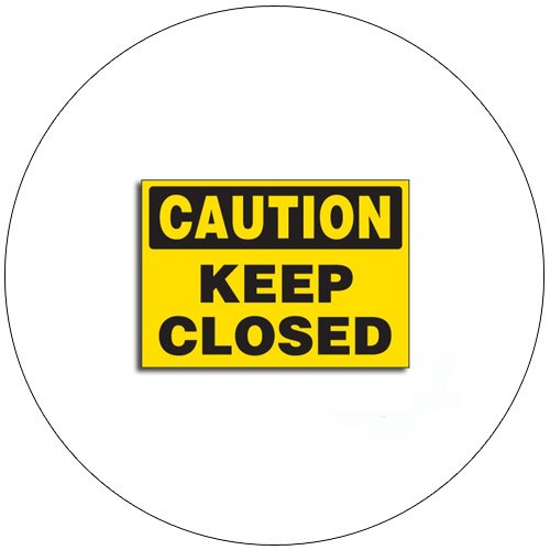 "Caution Keep Closed Self-Adhesive Label - 1 3/4""H x 2 1/2""W - SETON No. 580CTS"