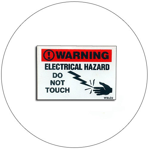 "Warning Electrical Hazard Do Not Touch - Self-Adhesive Label - 2 1/2""H x 3 1/2""W - No. WBLO2"