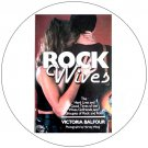 Rock Wives - The Hard Lives and Good Times. . . (Used - Good Condition).