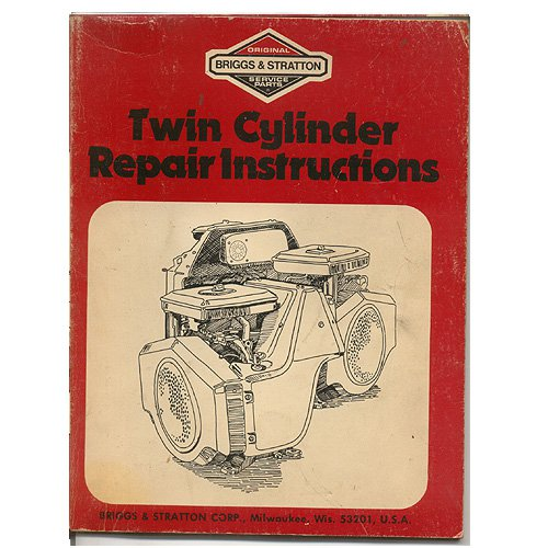 Original Briggs and Stratton Twin Cylinder Repair Instructions - No. 271172-5/78