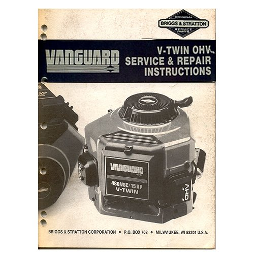Original Briggs and Stratton Vanguard V-Twin OHV Service & Repair Instructions - MS-9856-9/88