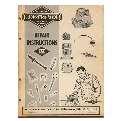 Original Briggs and Stratton Repair Instructions IV No. MS-4750-101 12/78 (Vintage Collectible)