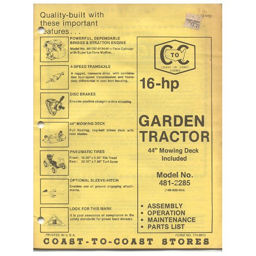 Original Coast To Coast Stores Owner�s Manual 16-hp Garden Tractor 44� Mowing Deck Incl 481-2285