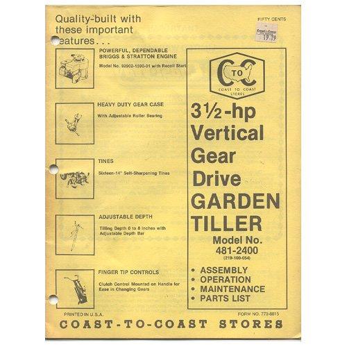 Original 1979 Coast To Coast Stores Owner�s Manual 3-hp Vertical Gear Drive Garden Tiller 481-2400