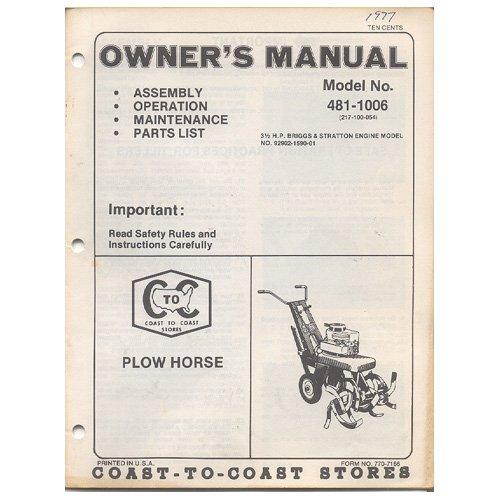 Original 1977 Coast To Coast Stores Owner�s Manual Plowhorse Tiller Model No. 481-1006