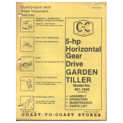 Original 1978 Coast To Coast Stores Owner�s Manual 5-hp Gear Drive Garden Model No. 481-1949