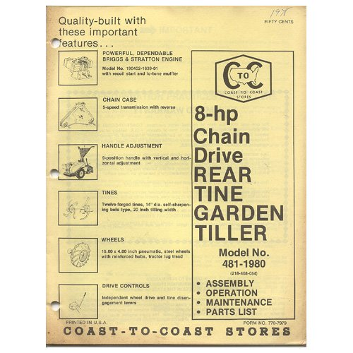 Original 1978 Coast To Coast Stores Owner�s Manual 8-hp Chain Driven Garden Tiller Model 481-1980