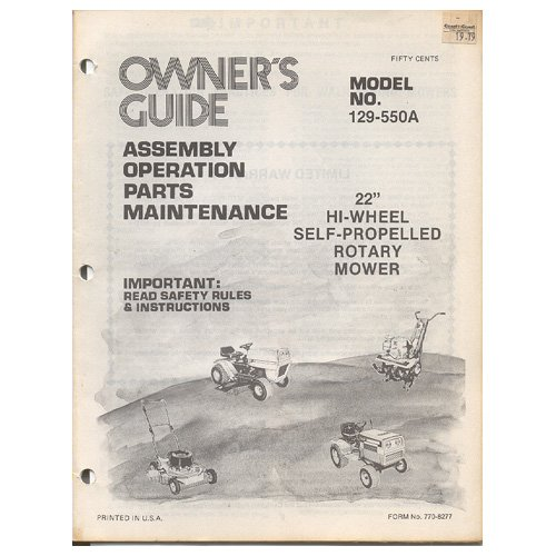 Original 1978 Coast To Coast Stores Owner�s Manual 22� Self-Propelled Mower Model 129-550A