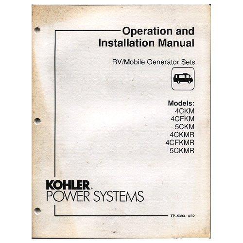 Original 1992 Kohler  RV/Mobile Generator Sets Operation & Installation Manual No. TP-5353 4/92