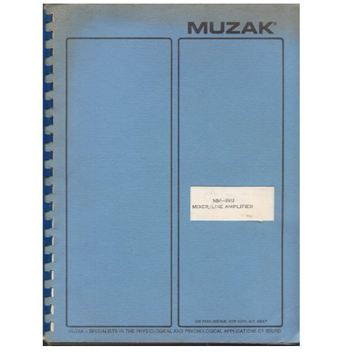 Original 1980's Muzak Instruction Manual & Schematics Mixer / Line Amplifier Model MM-6VU