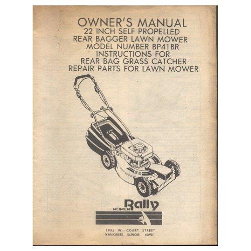 Original 1985 Rally Owner�s Manual 22� Lawn Mower Model No. BP41BR Manual Part No. 103767X 1/85