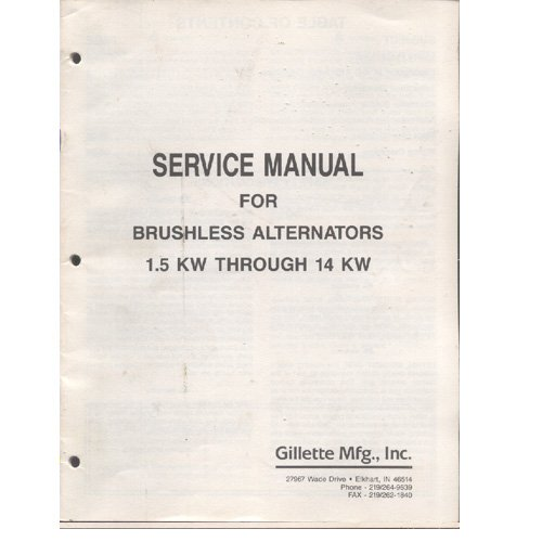 Original 1980's Gillette Brushless Alternators Service Manual for 1.5 KW Thru 14 KW (Circa 1980�s)