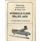 Original Operating Instructions & Part List Hydraulic Floor Roller Jack 2 Ton / 4400 LB. Capacity