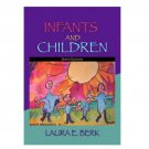 Infants and Children: Prenatal Through Middle Childhood Sixth Edition (Used - Very Good Condition)