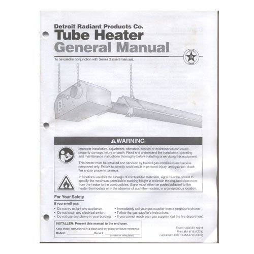 Original 2013 Detroit Radiant Products Co. Tube Heater General Manual Form No. LIOGT3-10211
