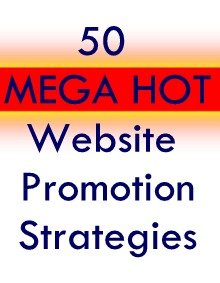 50 MEGA HOT WAYS TO PROMOTE A WEBSITE