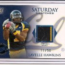 2008 Press Pass SE LaVelle Hawkins Saturday Swatches Patch #11/50