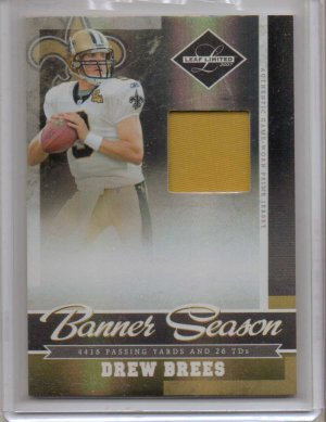 2007 Leaf Limited Drew Brees Banner Season Jersey #22/25
