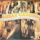 Luray Caverns Shenandoah Valley Virginia