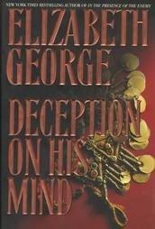 Deception on His Mind by Elizabeth George (1997, Har...
