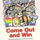 Come Out and Win by Sue Hyde (2007, Paperback)