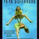 Divine Secrets of the Ya-ya Sisterhood by Rebecca We...