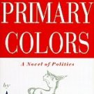 Primary Colors (1996, Hardcover)