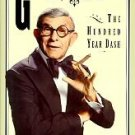 George Burns and the Hundred-Year Dash by Martin Got...