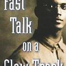 Fast Talk on a Slow Track by Rita Williams-Garcia (1...