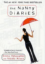 The Nanny Diaries by Emma McLaughlin, Nicola Kraus (...