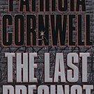 The Last Precinct by Patricia Cornwell (2000, Hardco...
