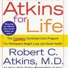Atkins for Life by Robert C. Atkins M.D. (2003, Hard...