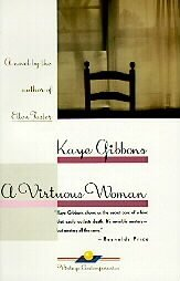 A Virtuous Woman by Kaye Gibbons (1990, Paperback, R...