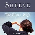 The Pilot's Wife by Anita Shreve (1999, Paperback)