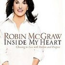 Inside My Heart by Robin Mcgraw (2006, Hardcover)