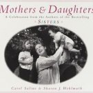 Mothers & Daughters by Carol Saline, Sharon J. Wohlm...