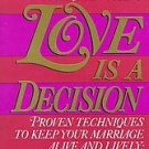 Love Is a Decision by Gary Smalley (1992, Paperback,...