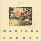 The Bridges of Madison County by Robert James Waller...