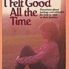 I Wish I Felt Good All the Time by Mildred Tengbom (...
