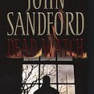 Dead Watch by John Sandford (2007, Paperback, Reprint)