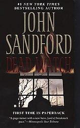 Dead Watch by John Sandford (2007, Paperback, Reprint)