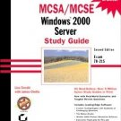 MCSA/MCSE Windows 2000 Server by James Chellis, Lisa...