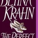 The Perfect Mistress by Betina M. Krahn (1995, Paper...
