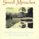 Small Miracles by Judith Leventhal, Yitta Halberstam...