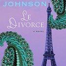 Le Divorce by Diane Johnson (1997, Paperback)