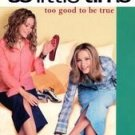 Too Good to Be True by Ashley Olsen, Mary-Kate Olsen...