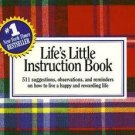 Life's Little Instruction Book by H. Jackson Brown J...