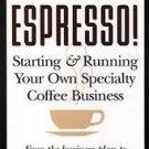 Espresso! by Joe Monaghan, Julie Huffaker (1995, Pap...