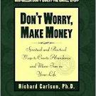 Don't Worry, Make Money by Richard Carlson (1997, Pa...