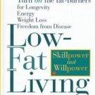 Low-Fat Living by Leslie L. Cooper, Robert K. Cooper...